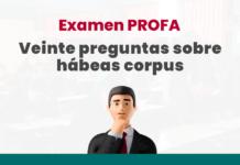 Examen PROFA: Veinte preguntas sobre hábeas corpus con logo de LP