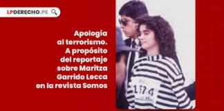 apologia-terrorismo-maritza-garrido-lecca-somos-LP