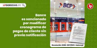 banco-sancionado-modificar-condiciones-linea-credito-previa-notificacion-resolucion-2090-2017-spc-indecopi-LP