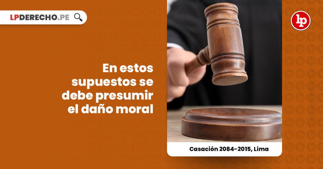 casacion-2084-2015-lima-establecen-supuesto-presuncion-dano-moral-LP