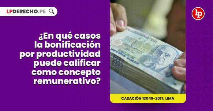 casos-bonificacion-productividad-calificar-concepto-remunerativo-LP