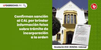 confirman-sancion-colegio-abogados-informacion-falsa-tramite-incorporacion-resolucion-0141-2020-indecopi-LP