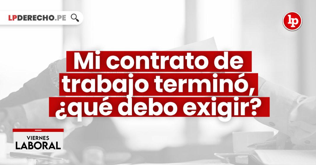contrato-trabajo-termino-debo-exigir-LPDERECHO