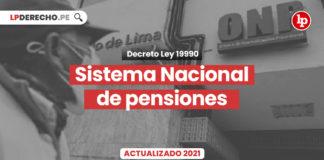 decreto-ley-19990-sistema-nacional-pensiones-seguridad-social-actualizado-LP