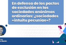 defensa-pastos-exclucion-sociedades-anonimas-ordinarias-intuitu-pecuniae-LP