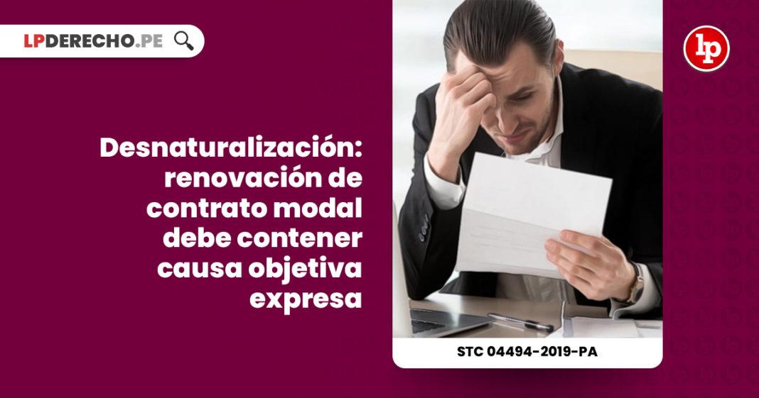 desnaturalizacion-renovacion-contrato-modal-causa-objetiva-expresa-expediente-04494-2019-pa-tc-LP