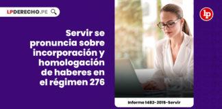 incorporacion-homologacion-remuneraciones-regimen-276-informe-1482-2015-servir-LP