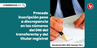 inscripcion-discrepancia-numeros-dni-transferente-titular-registral-resolucion-954-2014-sunarp-tr-l-LP