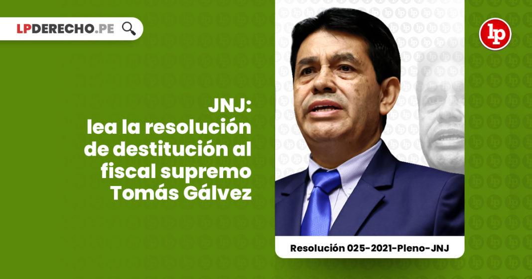 jnj-destitucion-tomas-galvez-fiscal-supremo-LP