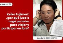 keiko-fujimori-juez-permiso-viaje-ecuador-LPDERECHO