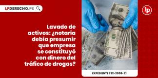 lavado-activos-notaria-empresa-constituyo-dinero-trafico-drogas-expediente-732-2008-21-LP