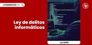 ley-delitos-informaticos-ley-30096-LP