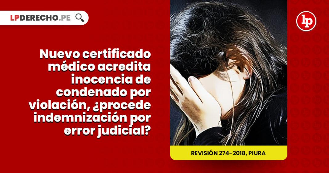 nuevo certificado medico acredita inocencia condenado violacion procede indemnizacion error judicial LP