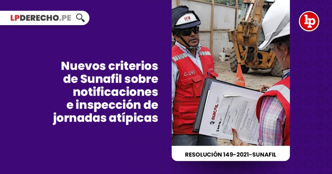 nuevos-criterios-sunafil-notificaciones-inspeccion-jornadas-atipicas-resolucion-149-2021-sunafil