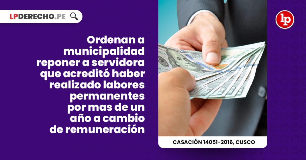 ordenan-municipalidad-reponer-servidora-acredito-realizado-labores-permanentes-cambio-remuneracion-LP