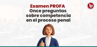 preguntas-respuestas-competencia-proceso-penal-LP