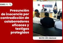 presuncion-inocencia-contradictoria-colaboradores-eficaces-testigos-protegidos-recurso-nulidad-2712-2017-nacional-LPDERECHO