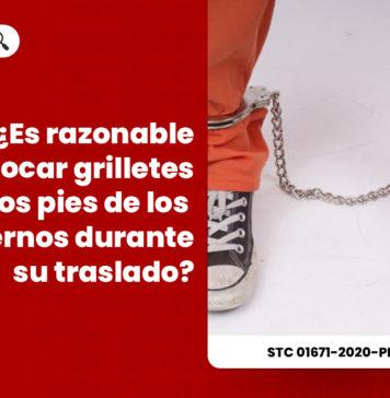 razonable-grilletes-pies-traslado-internos-expediente-01671-2020-phc-tc-LPDERECHO