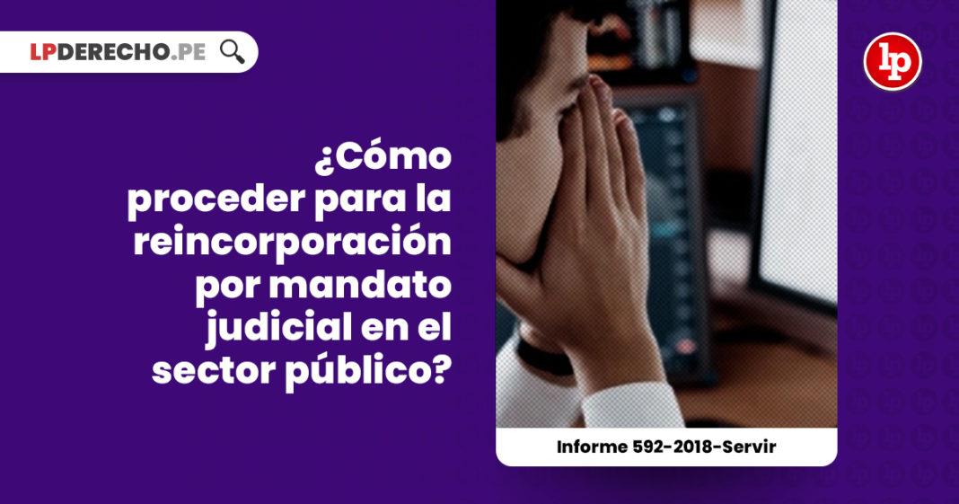 reincorporacion-mandato-judicial-sector-publico-informe-592-2018-servir