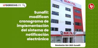 sunafil-modifican-cronograma-implementacion-sistema-notificacion-electronica-resolucion-164-2021-sunafil-LP
