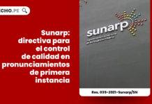 sunarp-directiva-control-calidad-pronunciamientos-primera-instancia-registral-resolucion-035-2021-sunarp-sn-LP