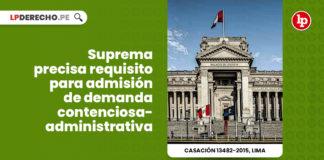 suprema precisa requisito admision demanda contenciosa administrativa LP