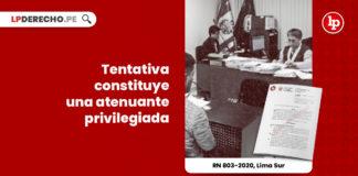 tentativa-constituye-atenuante-privilegiada-recurso-nulidad-803-2020-lima-sur-LP