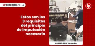 tres-requisitos-principio-imputacion-necesaria-recurso-nulidad-2823-2015-ventanilla-LP