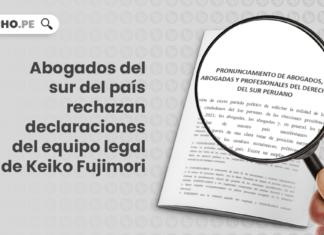 Abogados del sur del país rechazan declaraciones del equipo legal de Keiko Fujimori