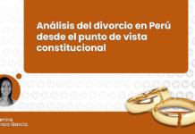 Análisis del divorcio en Perú desde el punto de vista constitucional con logo de LP