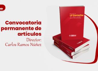 Convocatoria permanente de articulos revista LP Derecho