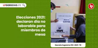 Elecciones 2021: declaran día no laborable para miembros de mesa