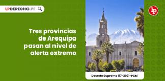Tres provincias de Arequipa pasan al nivel de alerta extremo