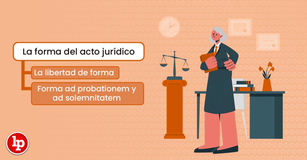 La forma del acto jurídico