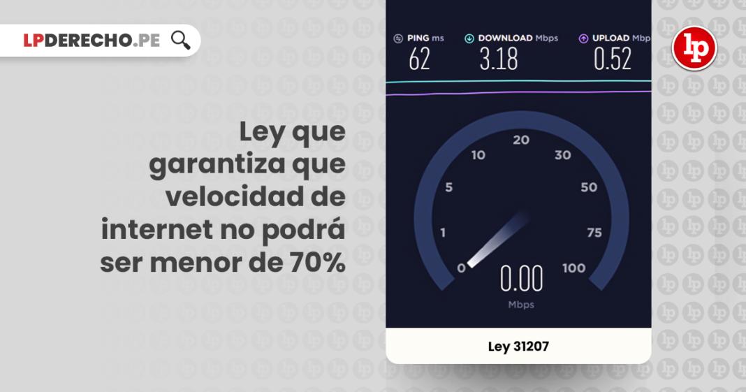 Ley 31207: Ley que garantiza que velocidad de internet no podrá ser menor de 70%