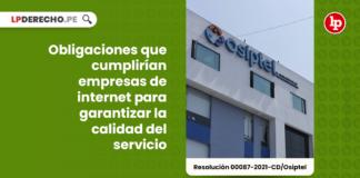 Obligaciones que cumplirían empresas de internet para garantizar la calidad del servicio
