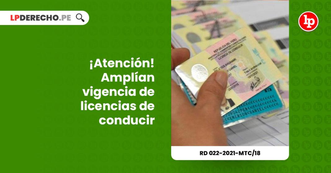 amplian-vigencia-licencias-conducir-resolucion-directoral-022-2021-mtc-18-LP
