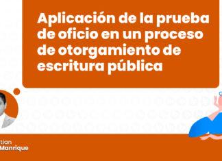 aplicacion-prueba-oficio-proceso-otorgamiento-escritura-publica-LP