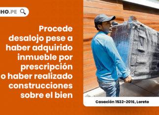 casacion-1532-2016-loreto-procede-desalojo-adquirido-inmueble-prescripcion-realizado-construcciones-LP