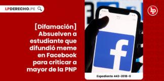 difamacion-agravada-estudiante-creo-difundio-meme-facebook-criticar-mayor-pnp-exp-443-2018-LP