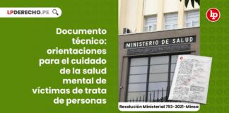 documento-tecnico-orientaciones-cuidado-salud-mental-victimas-trata-personas-resolucion-ministerial-793-2021-minsa-Lp
