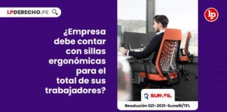 empresa-debe-contar-con-sillas-ergonomicas-para-el-total-de-sus-trabajadores-resolucion-021-2021-sunafil-tfl-LP