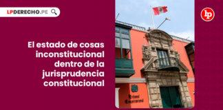 estado-cosas-inconstitucional-dentro-jurisprudencia-constitucional-LP