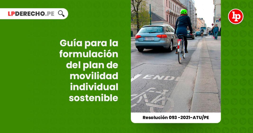 guia-formulacion-plan-movilidad-individual-sostenible-resolucion-093-2021-atu-pe-LP