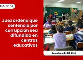 juez-ordena-sentencia-corrupcion-difundida-centros-educativos-LP