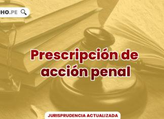 jurisprudencia-actual-relevante-prescripion-accion-penal-LP