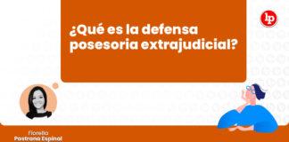 la-defensa-posesoria-extrajudicial-autotutela-posesoria-LP