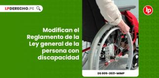 modifican-reglamento-ley-29973-general-persona-discapacidad-decreto-supremo-005-2021-mimp-LP