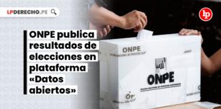 onpe-publica-resultados-elecciones-plataforma-datos-abiertos-LP