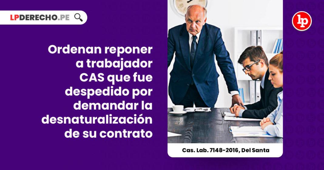 ordenan-reponer-trabajador-despedido-denunciar-empleador-via-judicial-cas-lab-7148-2016-del-santa-LP